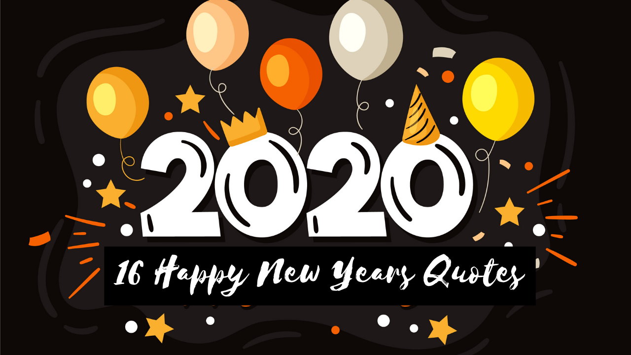 16 Happy New Years Quotes