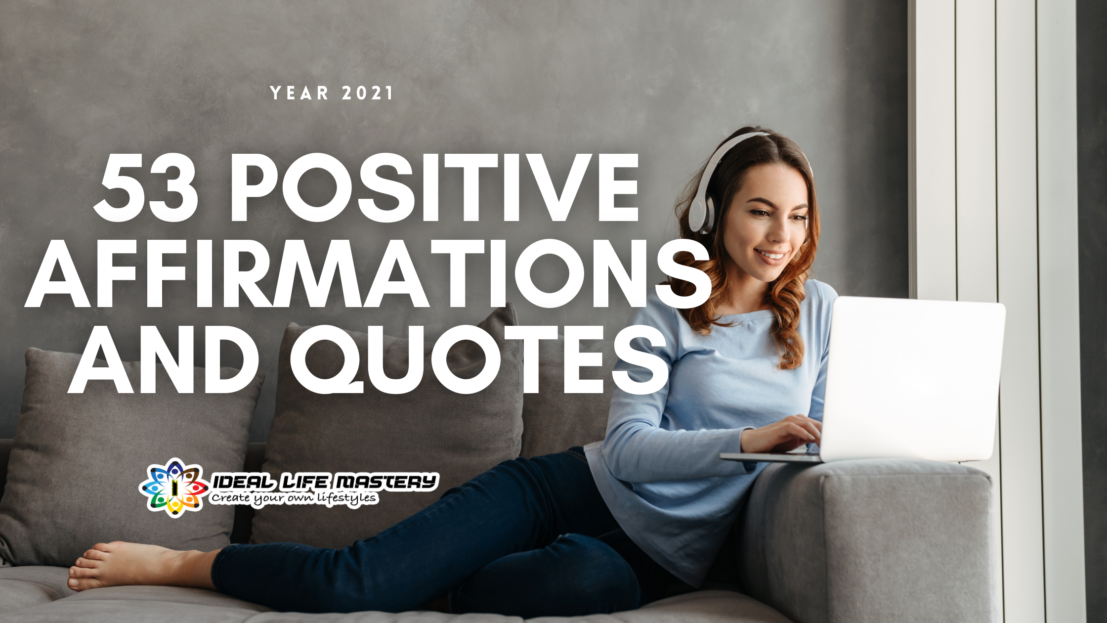 53 positive affirmations and quotes