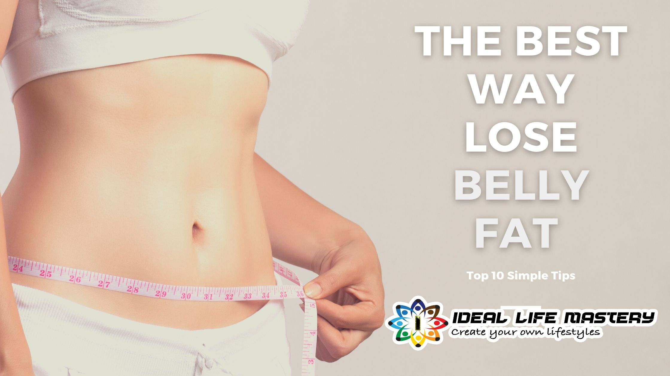 The Best Way Lose Belly Fat